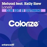 Mehrad Feat. Kelly Siew - Lonely (Club Edit By Southmind)