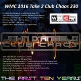 WMC 2016 Take 2 Club Chaos 230 Soulful Jams