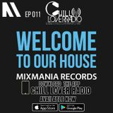 Welcome To Our House Mixmania Records EP 011