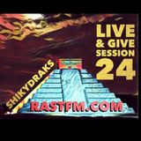 Live and Give Session 24 rastfm