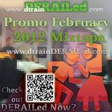 dtrainDERAILed February 2012 PROMO Mixtape