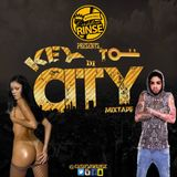 KEY TO THE CITY MIXTAPE MIXED BY CASHFLOW RINSE 2016