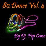 80.Dance Vol. 4 by Dj. Pep Cano