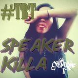 Speaker Killa (2012) #tbt