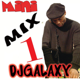 DJGALAXY Mini Mix Vol 1