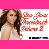 Slow Jams Throwback Volume 2