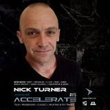 Nick Turner - ACCELERATE #115