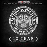 Faction Sound Crew (10 year anniversary mix)