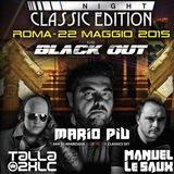 Manuel Le Saux - Live @ Extrema Night, Classic Edition, Black Out, Roma 22-05-2015