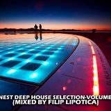 FINEST DEEP HOUSE SELECTION-VOLUME 4 2014 (MIXED BY FILIP LIPOTICA)