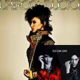 Superconductor/Oui Can Love - Andy Allo and Prince