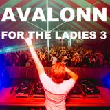 Avalonn - Mixtape For The Ladies 3 (aka MNM Start To DJ, The Sessions)