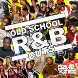 Old School R&B Cuts