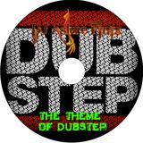 The Theme Of Dubstep