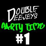 Party Time #1 @DoubleDJSpain #2DJSPartyTime