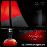 """Aggelos Spyrou """"Unplugged"""" - Εκπομπή 1"""