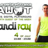AWOT pres. Digital Playground with ANDI RAY [July 4 2012 Guest Mix]