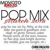 March 2018 Pop Mix presented by Movoto Radio
