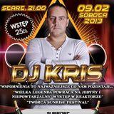 Kris Live @ Reaktor Janów 2013-02-09