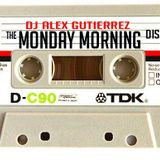 THE MONDAY MORNING DISCO MIX by DJ ALEX GUTIERREZ