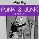 PUNK & JUNK: JULY