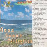 DJ 毛利 Da Samurai 「G.S.C.」〜Good Sound Collection Hot Summer Time 2014 Edition 〜