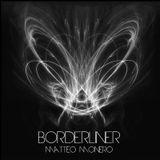 Matteo Monero - Borderliner 054 InsomniaFm February 2015