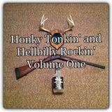 Honky Tonkin' and Hellbilly Rockin'