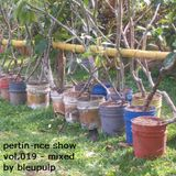 pertin-nce show vol.019