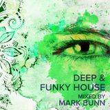 Deep & Funky House (April 2019) - Mixed by Mark Bunn