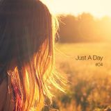 Just A Day #04