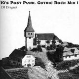 10's Post Punk, Gothic Rock Mix I
