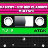 Dj Ment - Hip Hop Classics 2015 Mixtape.mp3