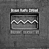 "Ocean Radio Chilled ""Midnight Silhouettes"" (8-28-16)"