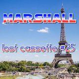 Marshall's Lost Cassette #25