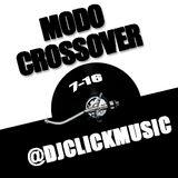 @DjClickMusic - Modo Crossover 7-16