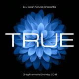 DJ Sean Novak presents - True (Greg Maxwell's Birthday 2018)