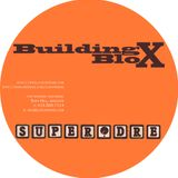SuperDre presents...Building Blox
