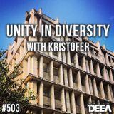 Kristofer - Unity in Diversity 503 @ Radio DEEA (01-09-2018)