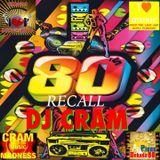 80's RECALL ~ CRAM