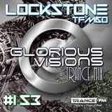 Glorious Visions Trance Mix #153