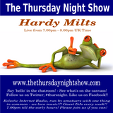 Hardy Milts - The Thursday Night Show - 2017-08-10-chill-tunes