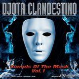 DJota Clandestino - Sounds Of The Mask Vol.1