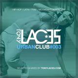 Urban Club #003 - Hip Hop / Reggaeton / Moombahton / Trap