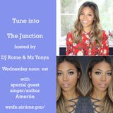 Junction-6-14-2017-with Ameriie Interview