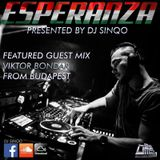 DJ SinQo - Esperanza Selection 027 (THE #Guest_Mix By VIKTOR BONDAR From Budapest)