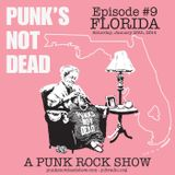 """Punk's Not Dead Show Episode 9 """"Florida"""" Aired 1/25/14"""