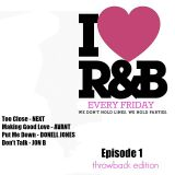 DJ FMR - I Love R&B - Throwback Edition (Episode 1)