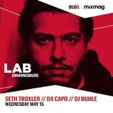Seth Troxler – Live @ In The Lab Johannesburg [South Africa] 15.05.2019