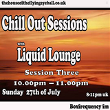 Liquid Lounge - Chill Out Sessions July (Part Three) Box Frequency FM